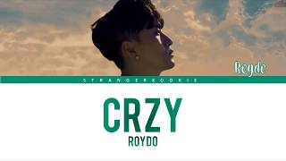 Roydo (로이도) - CRZY Lyrics [Color Coded_Han_Rom_Eng]