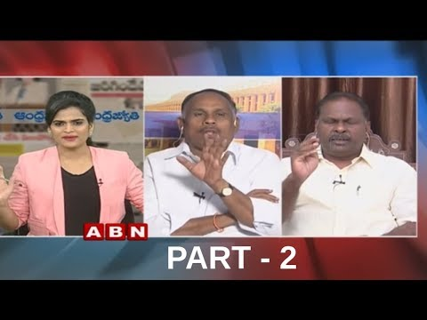Debate | CM Chandrababu Sets Deadline for Central Govt Over Kadapa Steel Plant | part 2 | ABN Telugu