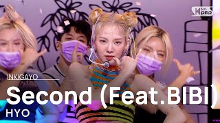 Download lagu HYO(효연) - Second (Feat.비비(BIBI)) @인기가요 inkigayo 20210815