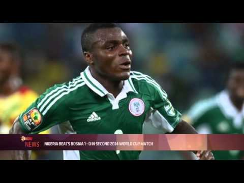 NIGERIA BEATS BOSNIA 1-0 IN SECON 2014 WORLD CUP MATCH - EL NOW News