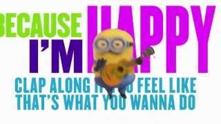 Pharrell Williams Happy Lyrics Official Version Minions