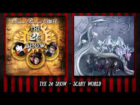 Steam Powered Giraffe - Scary World