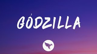 Eminem - Godzilla (Lyrics) Feat. Juice WRLD