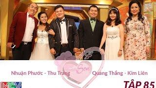Nhuận Phước - Thu Trang Và Quang Thắng - Kim Liên | VỢ CHỒNG SON | Tập 85 | 150322