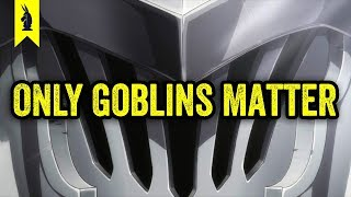 Goblin Slayer: Why ONLY Goblins Matter ? Wisecrack Edition