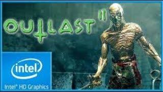 Outlast 2 Gameplay on Intel HD 4000/I5 3570K