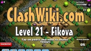 Clash Of Clans Level 21 - Fikova