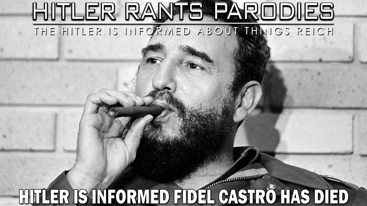 Hitler is informed Fidel Castro has died