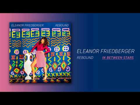 Eleanor Friedberger - In Between Stars