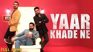 download lagu Yaar Khade Ne - Dilpreet Dhillon Full Song  gratis