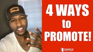 How To Promote Your Music In 4 WAYS - GO VIRAL! @CasiinoSmooth