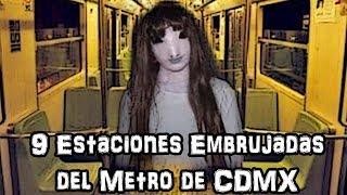 9 Estaciones Embrujadas del Metro de CDMX