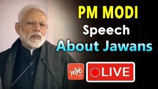 PM Modi Speech About Jawans LIVE   Pulwama Incident   Jammu&Kashmir   YOYO TV Channel