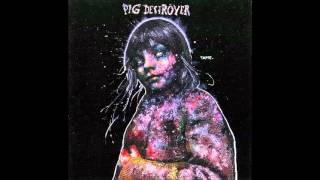 Watch Pig Destroyer In The Meantime video