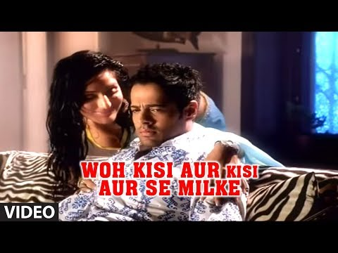 Woh Kisi Aur Kisi Aur Se Milke (agam Kumar Nigam Hits) | Phir Bewafaai Deceived In Love video