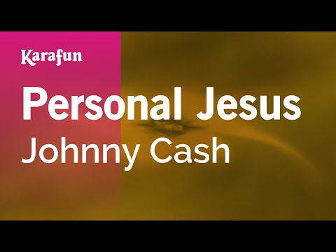 Karaoke Personal Jesus - Johnny Cash * video