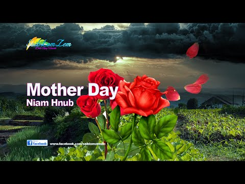 Mother Day Niam Hnub. 5/6/2016