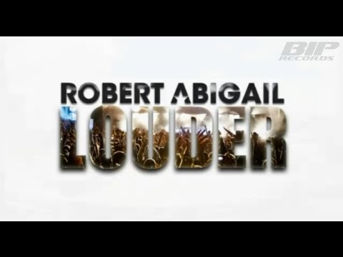 Robert Abigail - LOUDER (Official Music Video) (HQ) (HD)