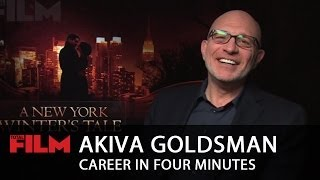 Akiva Goldsman: Career In Four Minutes