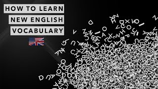 The Secret to Learning & Remembering New English Vocabulary [3 Steps]