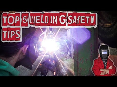 My Top 5 Welding Safety Tips