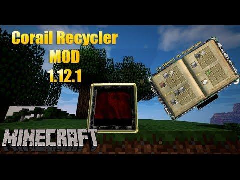 Minecraft MOD 1.12.1 DE DESCRAFTEO RECICLADOR! Corail Recycler Mod Review en Español!