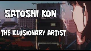 Satoshi Kon: The Illusionary Artist