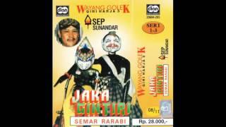 Wayang Golek Asep Sunandar   Semar Rarabi Full Jaka Gintiri Part 17