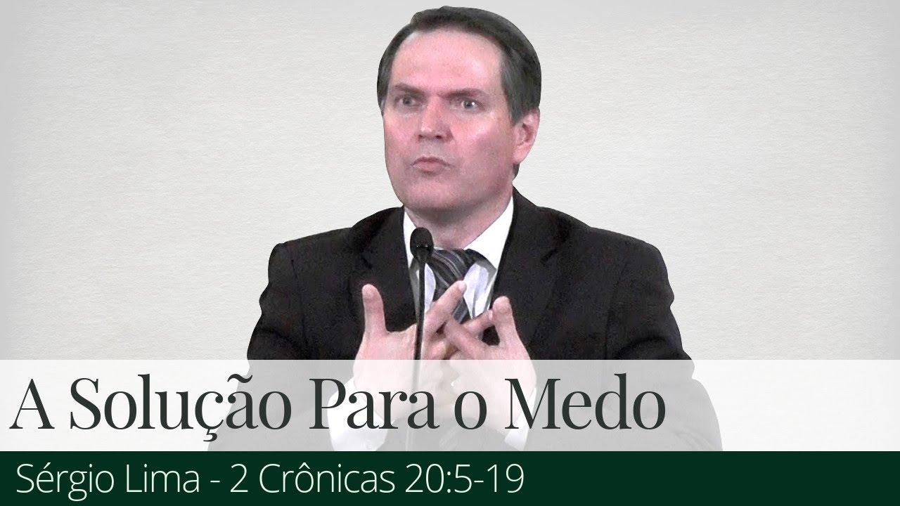 A Solução para o Medo - Sérgio Lima
