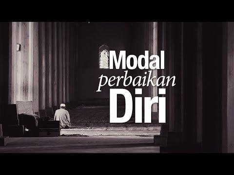 Ceramah Agama: Modal Perbaikan Diri - Ustadz Abdullah Taslim, MA.