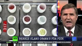 Bernie Sanders   Slams Obama's FDA Pick