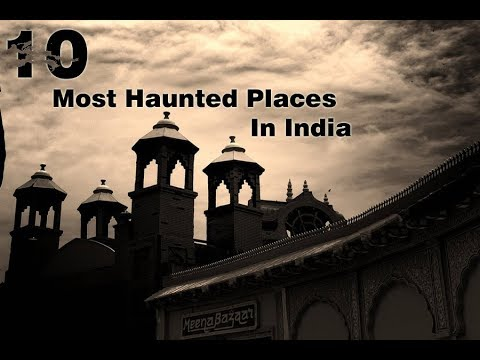 Top 10 Most Mysterious Places In India | Paranormal Activities