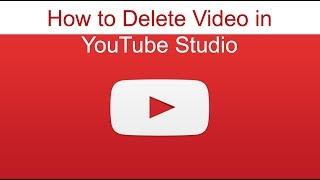 How to Delete a Video in youtube Studio beta - 2019