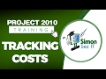 Microsoft Project 2010 Video Training Tutorial - Tracking Costs