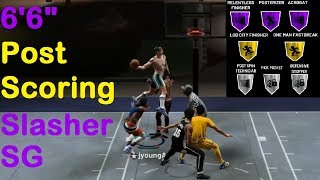 "NBA 2K19 Park Highlights 6'6"" Post Scoring Slasher SG Mixtape"