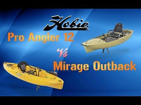 Pro Angler 12 Vs Mirage Outback