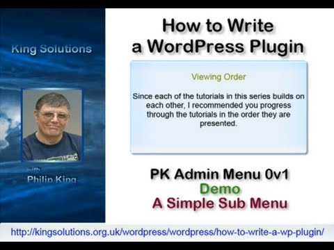 0 141 WordPress PK Admin Menu 0v1 Demo, A Simple Sub Menu, How to Write a WordPress Plugin Series