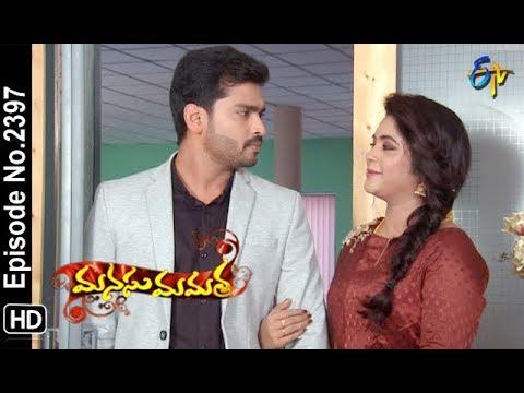 Manasu Mamata | 26th September 2018 | Full Episode No 2397 | ETV Telugu