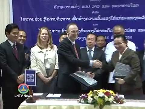 Lao NEWS on LNTV:Small enterprise, mining&hydropower sectors receive World Bank financing.19/8/2014