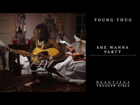 Young Thug  She Wanna Party feat Millie Go Lightly  Audio