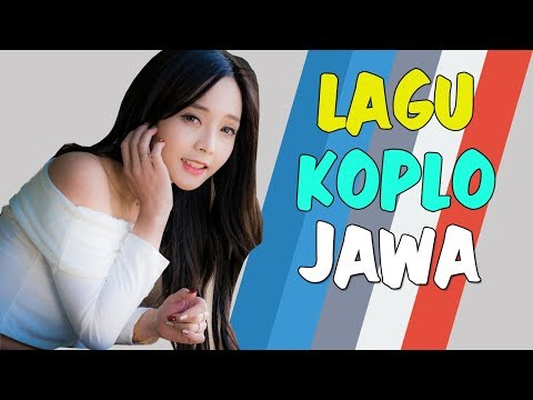 Lagu Koplo Jawa Terbaru 2018 | Jawa Koplo Enak Didengar