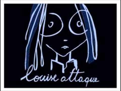Louise Attaque - Ton Invitation