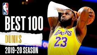 100 Of The BEST Dunks | 2019-20 NBA Season