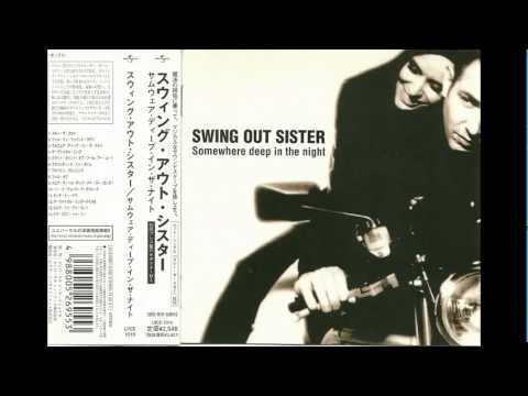 Swing Out Sister Now Listen To Me video