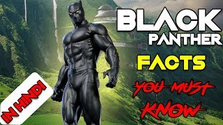7 Black Panther Facts You Must Know Before Watching Movie !