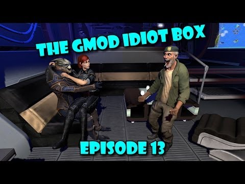 The GMod Idiot Box: Episode 13