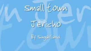 Watch Sugarland Small Town Jericho video