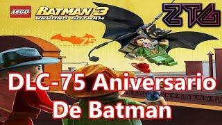 Lego Batman 3: Más Allá De Gotham | En Español | 75 Aniversario De Batman (DLC)