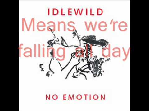Idlewild - No emotion (with Lyrics)