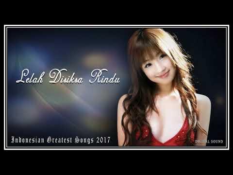 Download Lelah Di Siksa Rindu - Greatest Indonesia Songs 2017 Mp4 baru